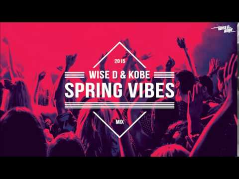 Wise D & Kobe - Spring Vibes (Mix 2015)