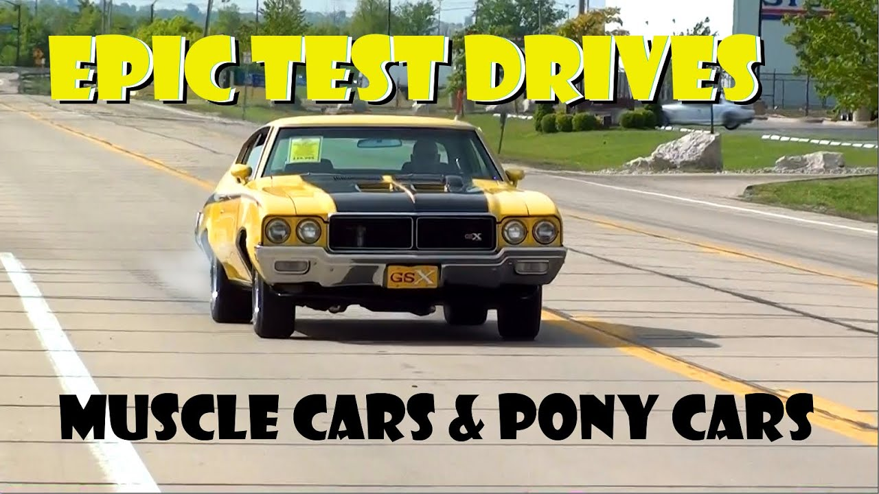 Epic Test Drives Muscle Cars And Pony Cars Youtube
