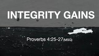 Kingdom House   Integrity Gains   June 27, 2021