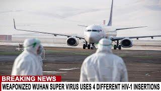 BREAKING: WUHAN SUPER VIRUS IS HIV-1 ENGINEERED HYBRID SCIENTISTS CLAIM - AVOID SUPER BOWL EVENTS