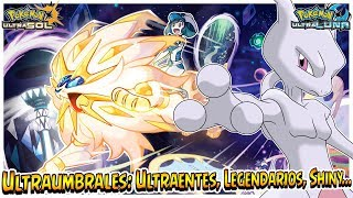 GUIA Ultraumbrales: Ultraentes, Legendarios, Shiny...  - Pokémon Ultrasol y Ultraluna