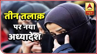 TOP 100: Triple Talaq An Offence Now, Cabinet Approves Ordinance | ABP News