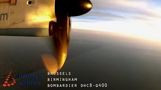 Brussels Airlines (Flybe) DHC8-Q400 Full Flight - Brussels to Birmingham