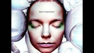 Björk - Hyperballad (Robin Hood Riding Through the Glen Mix - Howie B)
