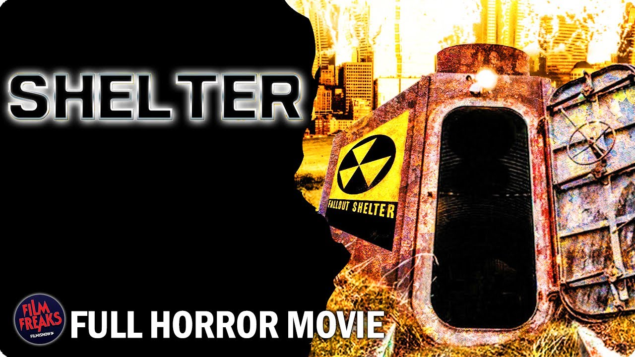 Download Shelter - Full Horror Movie | Sci-Fi Nuclear Survival Movie