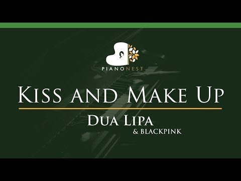 Dua Lipa & BLACKPINK - Kiss And Make Up - LOWER Key (Piano Karaoke / Sing Along)