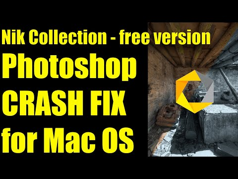 FREE Nik Collection Photoshop Crash Fix For Mac High Sierra, Mojave & Catalina