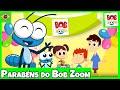 Bob Zoom - Parabéns - Video Infantil Musical Oficial