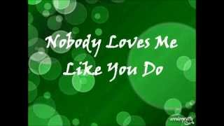 Nobody Loves Me Like You Do by Anne Murray with lyrics