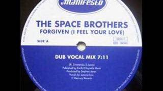 The Space Brothers - Forgiven (I Feel Your Love) [Dub Vocal]