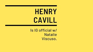 👀Henry Cavill Goes IG Official With Natalie Viscuso. #shorts
