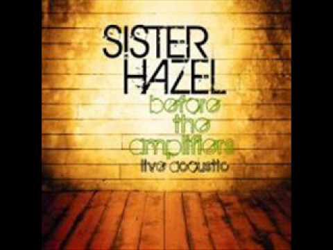 Sister Hazel - Champagne High (Acoustic)