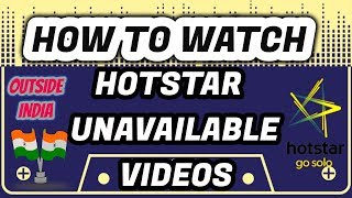 How to access hotstar outside India?