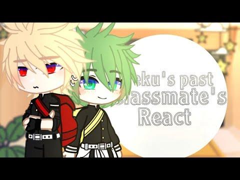 Download Deku past classmate's react to (manga spoiler)    MHA/bnha react    bkdk    gacha club