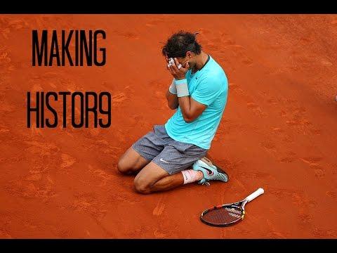 Rafael Nadal | Making History