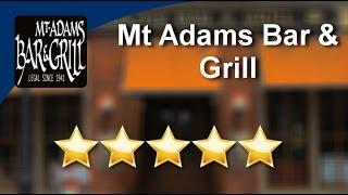 Mt Adams Bar & Grill Cincinnati          Excellent           Five Star Review by ohreservationp...