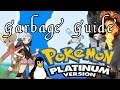 Garbage Guide To Pokemon Platinum