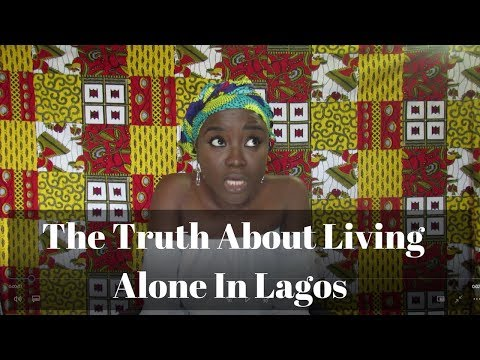 THE TRUTH ABOUT LIVING ALONE IN LAGOS, NIGERIA. | naija101| EP#4