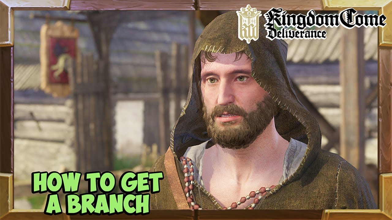 Kingdom Come Deliverance How To Get A Branch From The Topping Out