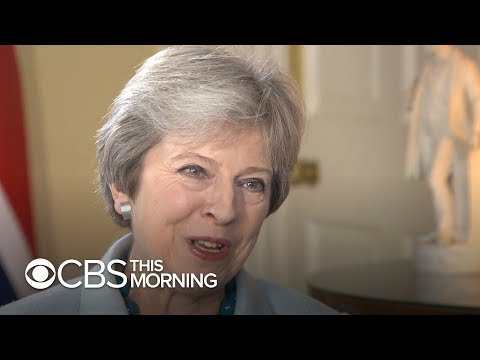 British Prime Minister Theresa May: Extended interview