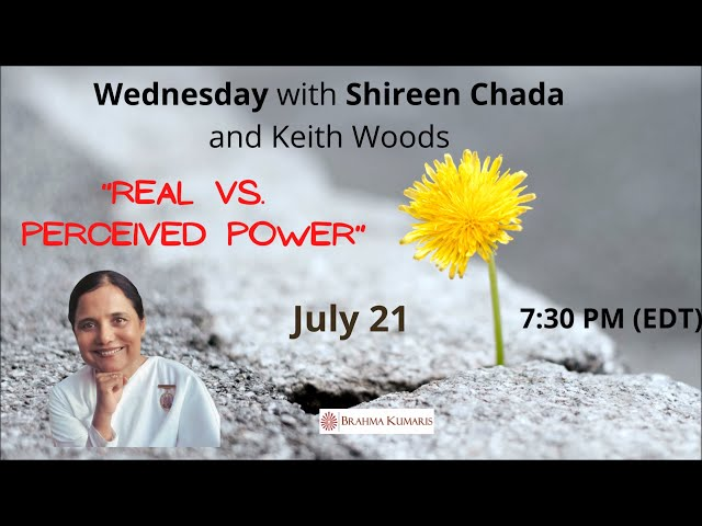 Wednesdays Wisdom: Real Power vs Perceived Power with BK Shireen & Keith Woods