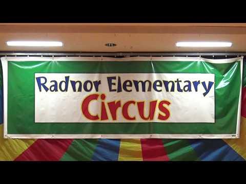 Radnor Elementary School: 4th Grade Circus 2017
