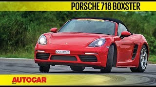 HOT LAP : Porsche 718 Boxster | Track Day 2018 | Autocar India