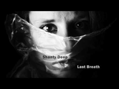 Shanty Deep -  Last Breath ( Progressive Set )