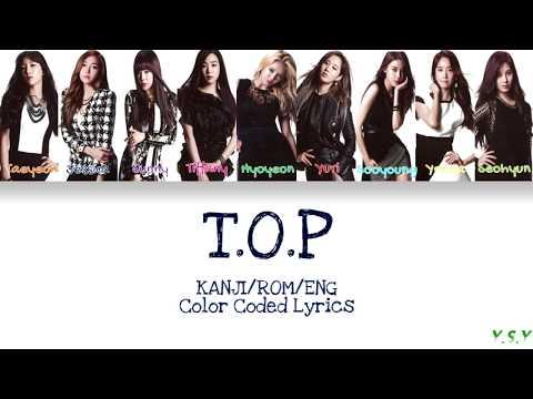 SNSD/Girls' Genertation - T.O.P (Kanji/Rom/Eng Lyrics)