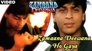 Zamaana Deewana Ho Gaya (Zamaana Deewana)