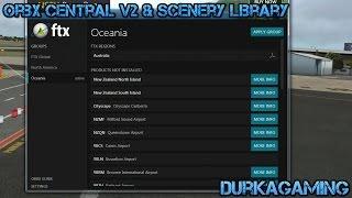 P3D/FSX - Orbx Central v2 & Scenery Library
