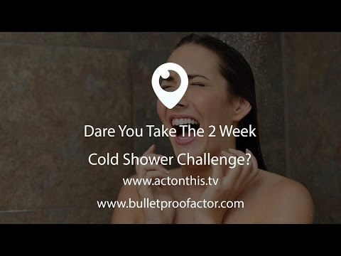 Dare You Take The 2 Week Cold Shower Challenge?