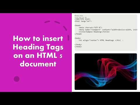 How To Insert Heading Tags On An HTML 5 Document