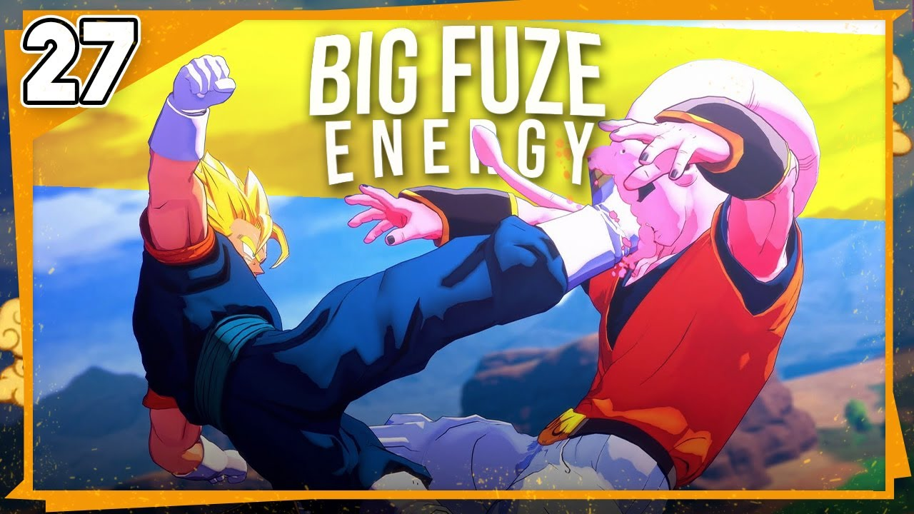 [ 27 ]  BIG FUZE ENERGY • DRAGON BALL Z KAKAROT