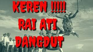KEREN!!!DANGDUT MANGGARAI||RAI ATI DENGAR SAMPAI SELESAI YA BOS