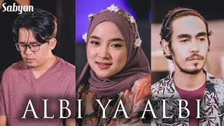 Download Mp3 Sabyan - Albi Ya Albi | Cover