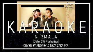 NIRMALA (SITI NURHALIZA) - MALE COVER BY ANDREY & YOGIE (KARAOKE)