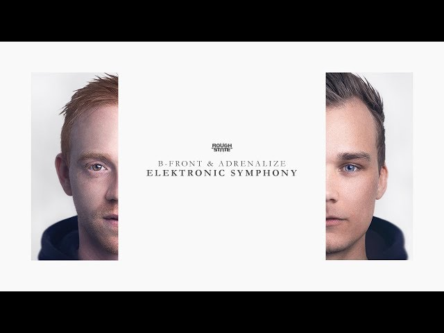 B-Front & Adrenalize - Elektronic Symphony | OUT NOW!