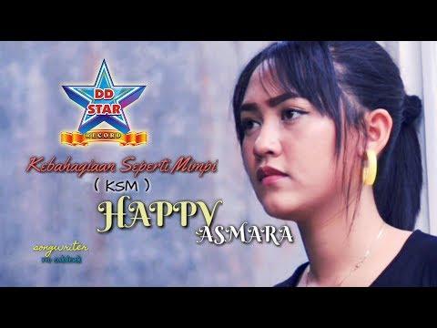 Happy Asmara - Kebahagiaan Seperti Mimpi [OFFICIAL]