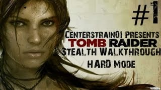 Tomb Raider: Stealth Walkthrough - Hard - Part 1 - Drag Me Into Hell (Xbox360/1080p)