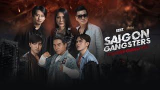Saigon Gangsters : Thợ Săn Giang Hồ Tập 4