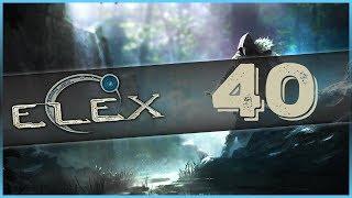 40#Zagrajmy w ELEX - JAK TO ROZDZIAŁ DRUGI?!