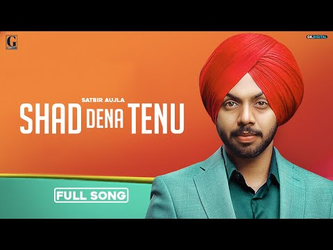 shad-dena-tenu-:-satbir-aujla-(full-song)-latest-punjabi-songs-2020-|-geet-mp3