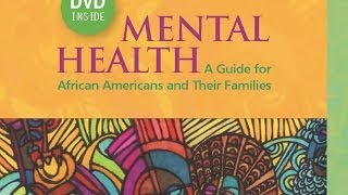 Mental Health: A Guide for African Americans and Their Families screenshot 4