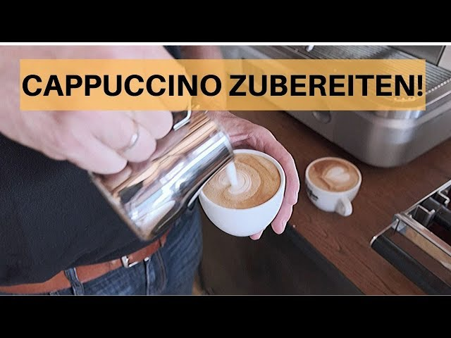 Einen perfekten Cappuccino zubereiten - Tutorial
