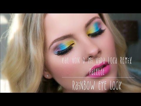 Kat Von D Mi Vida Loca Remix Palette Rainbow Eye Look Youtube