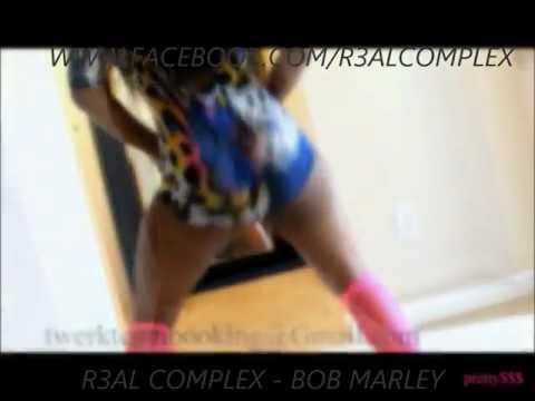 BOB MARLEY BY R3ALCOMPLEX (TWERK TEAM)