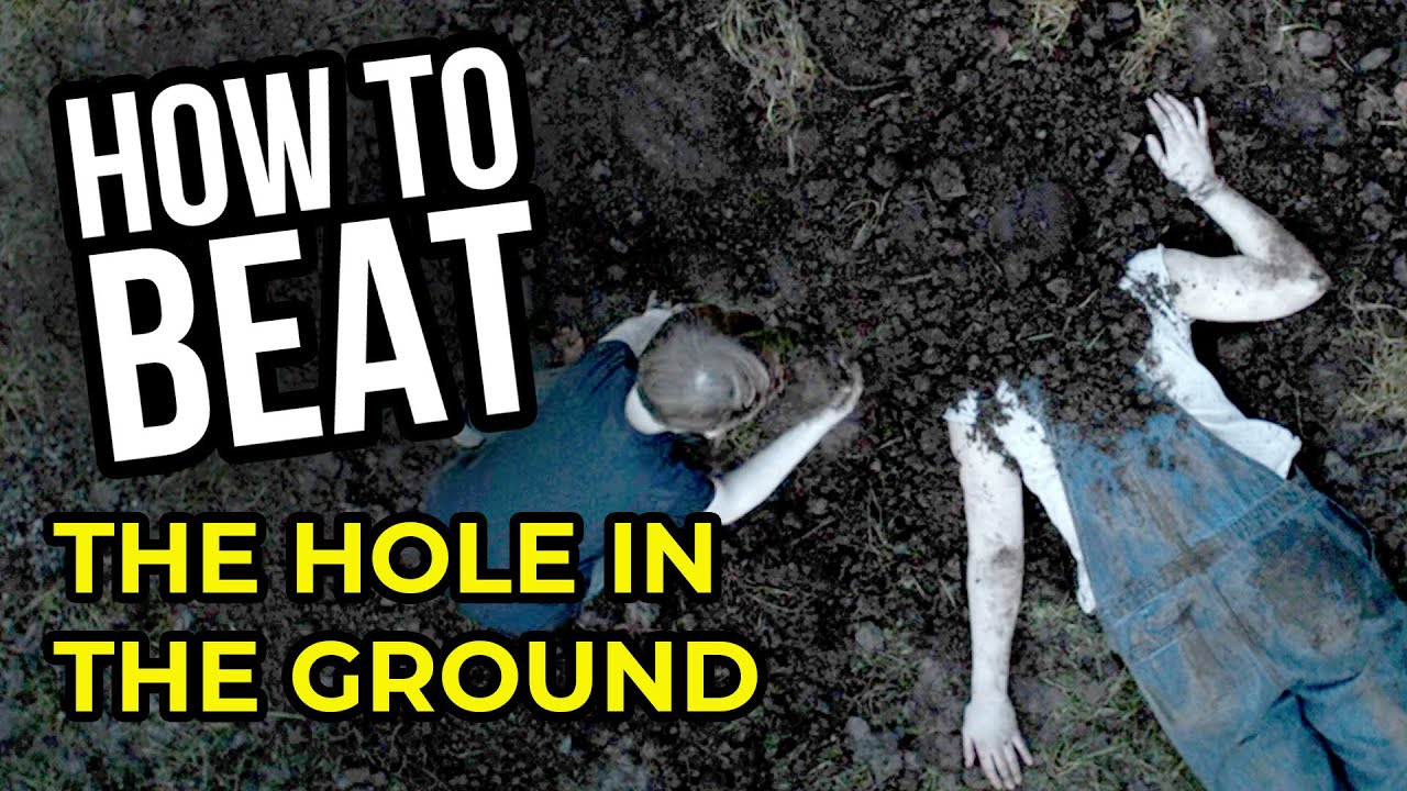 Download HOW TO BEAT: The Hole in the Ground