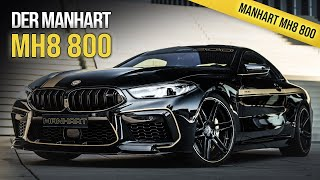 MANHART Performance BMW M8 Competition MH8 800 (fastest M8 in the WORLD!) - 823 PS / 1050 NM