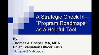 A Strategic Check-In: Program Roadmaps as a Helpful Tool